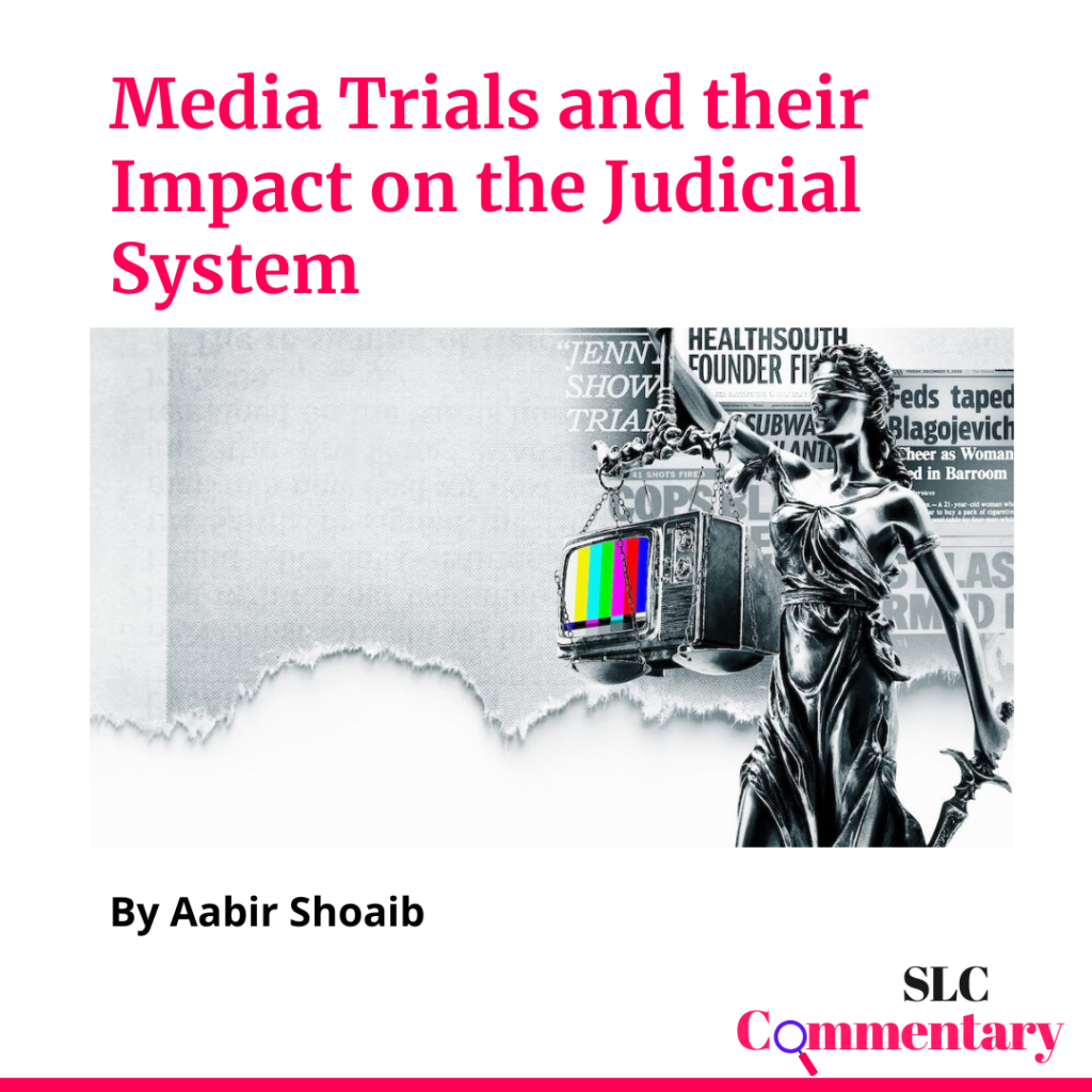Media Trials and their Impact on the Judicial System