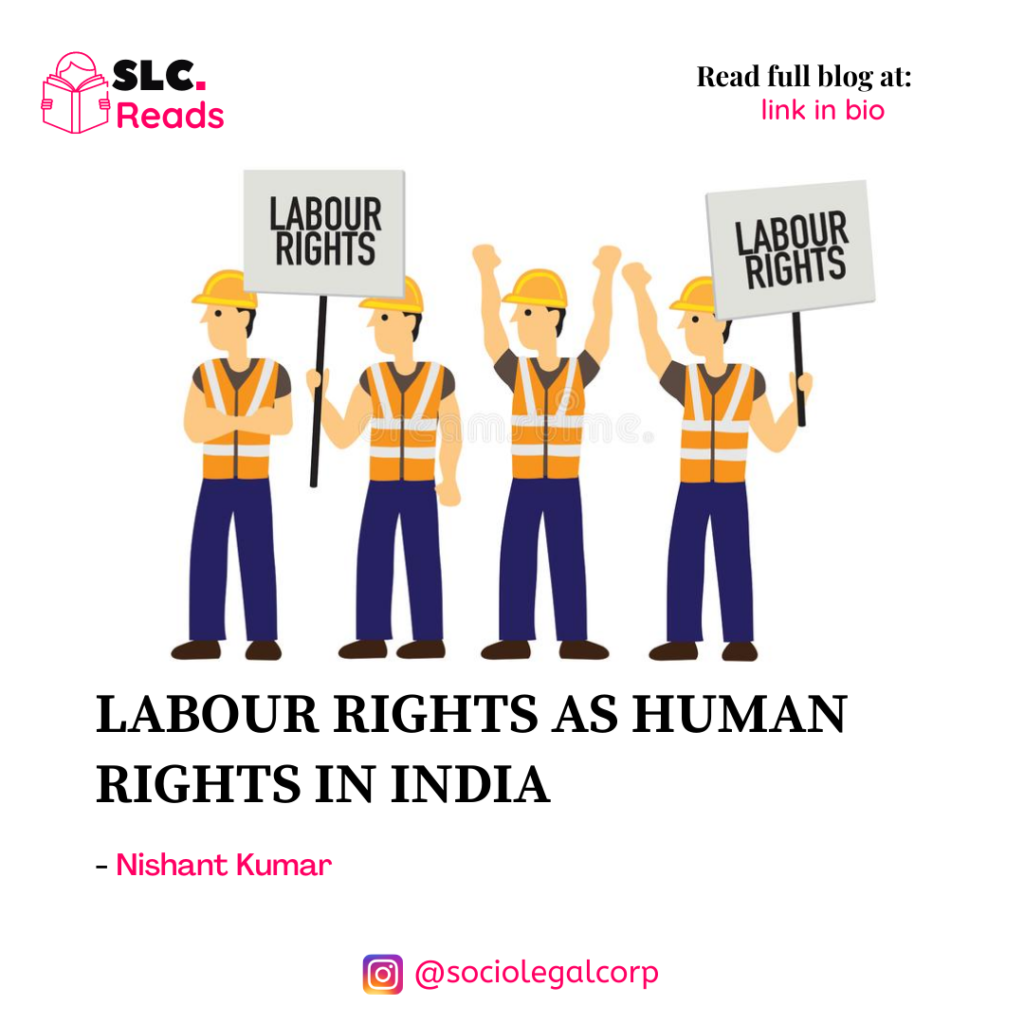 LABOUR RIGHTS AS HUMAN RIGHTS IN INDIA